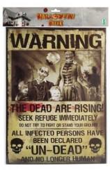 "Letrero ""Warning"" Muertos, 38 x 28 cm."