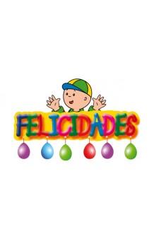 """Cartel """"Felicidades"""" Caillou + 12 Globos"""